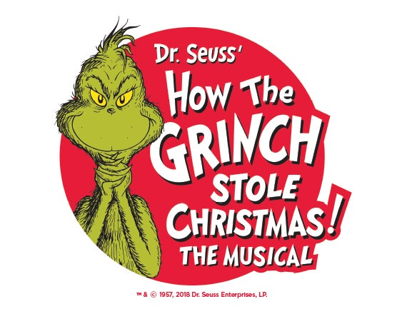 More Info for Dr. Seuss' How the Grinch Stole Christmas!