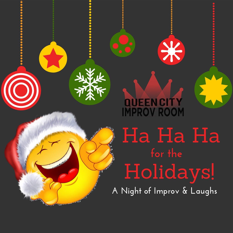 Queen City Improv Room: Ha Ha Ha for the Holidays
