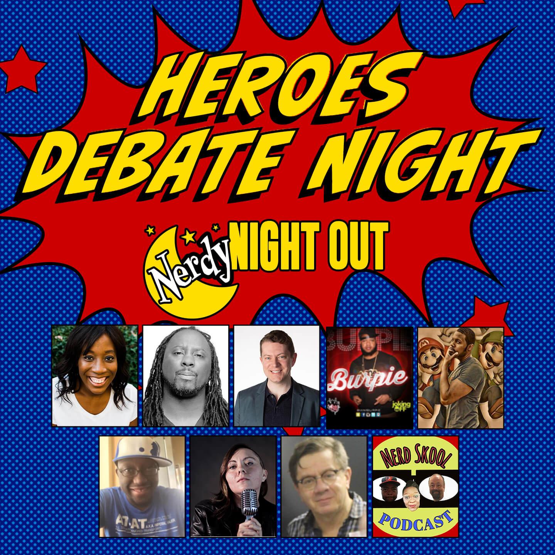 Nerdy Night Out: Heroes Debate