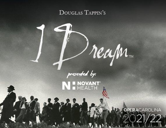 More Info for Opera Carolina: I Dream
