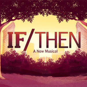 More Info for Join the Cast of If/Then for a Post-Show Cabaret