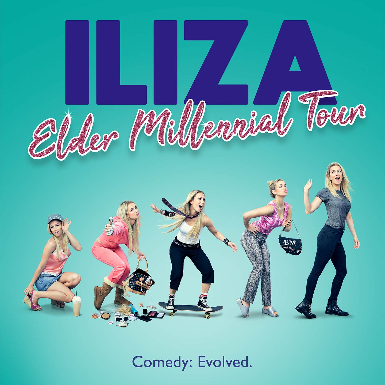 Iliza: Elder Millennial Tour