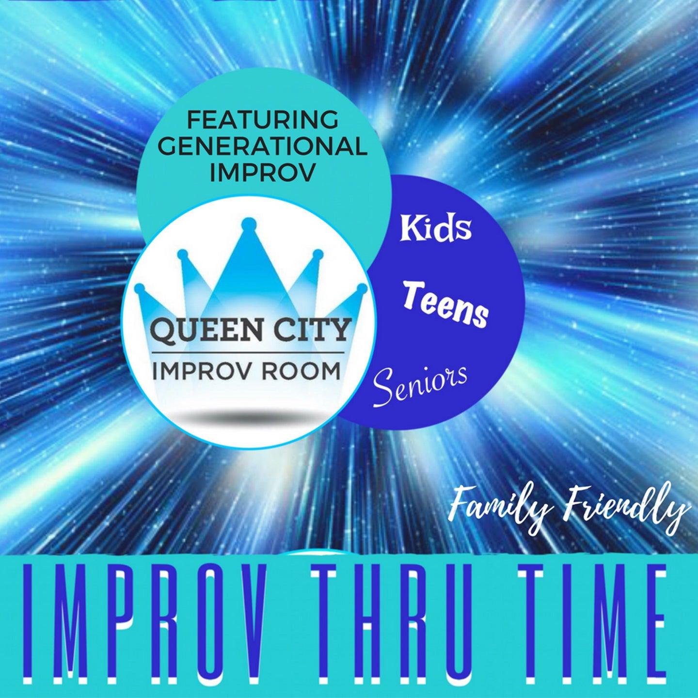 Queen City Improv Room:  Improv Through Time