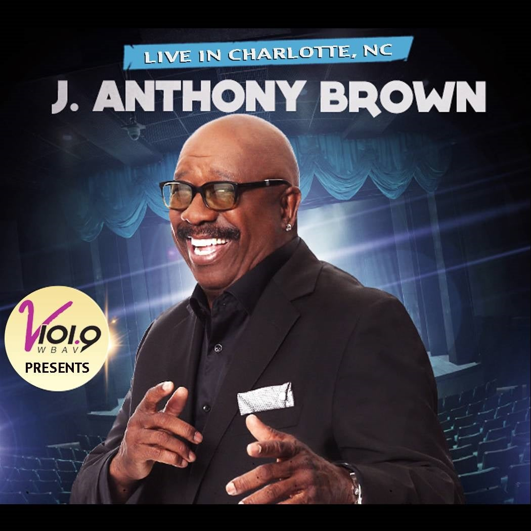 J Anthony Brown: Just Me Comedy Tour
