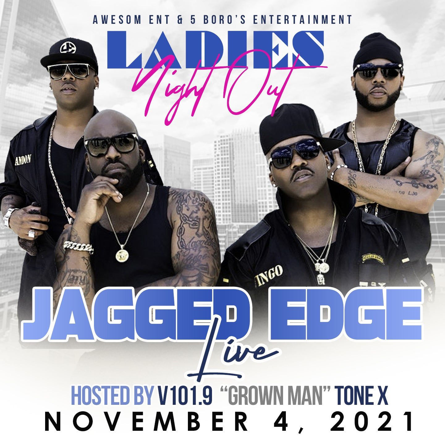 Ladies Nite Out with Jagged Edge