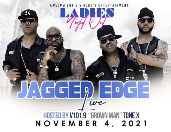 More Info for Ladies Nite Out with Jagged Edge