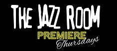 More Info for The Jazz Room: Premiere Thursdays