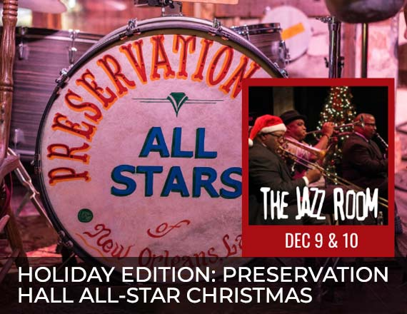 More Info for Jazz Room Holiday Edition: Preservation Hall All-Star Christmas