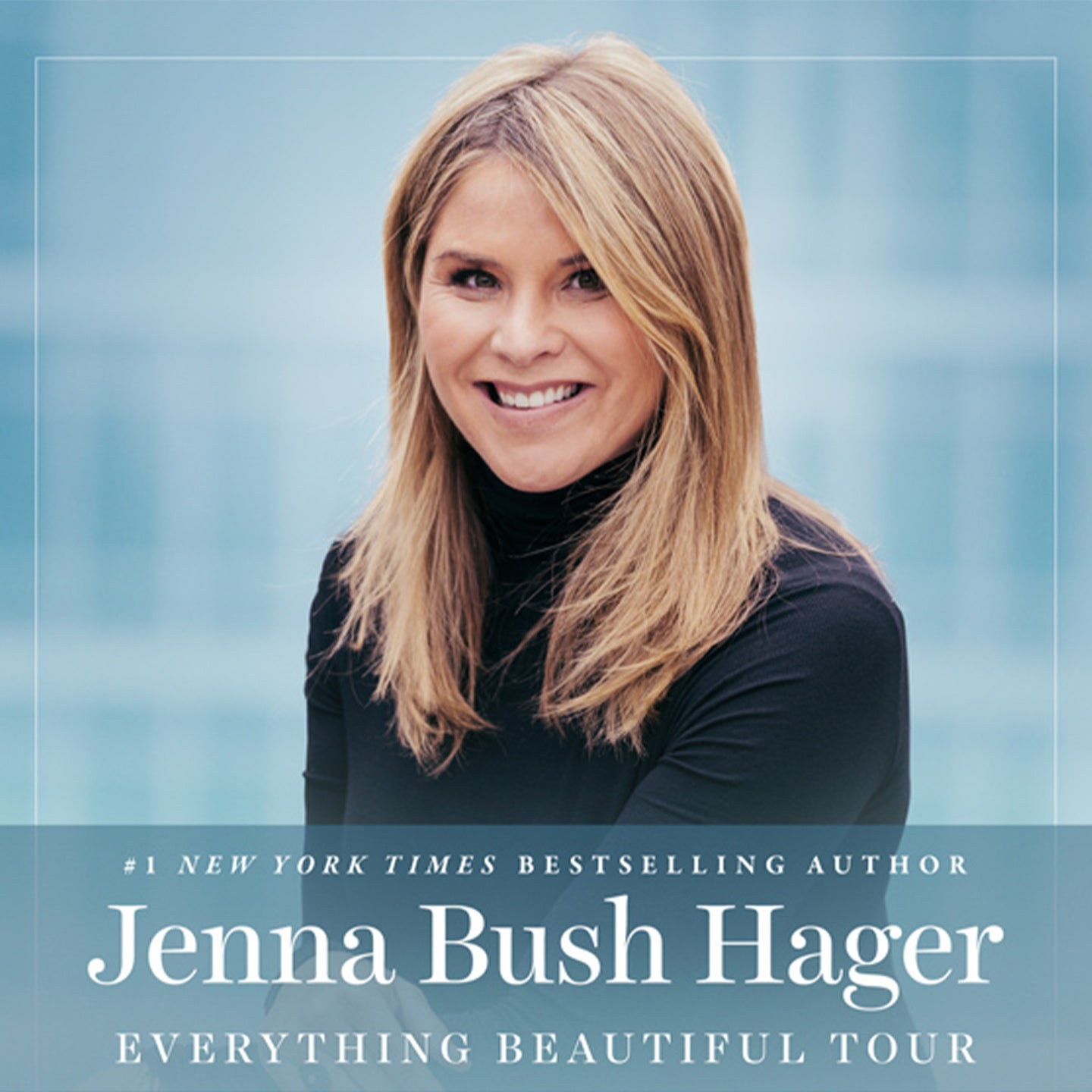 Everything Beautiful Tour with Jenna Bush Hager