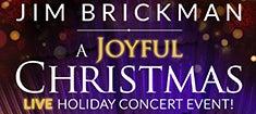 More Info for Jim Brickman A Joyful Christmas