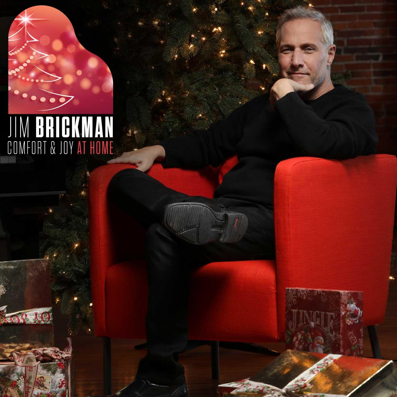 Jim Brickman presents Comfort & Joy at Home