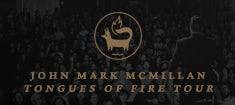 John Mark McMillan Tongues of Fire 235x105.jpg