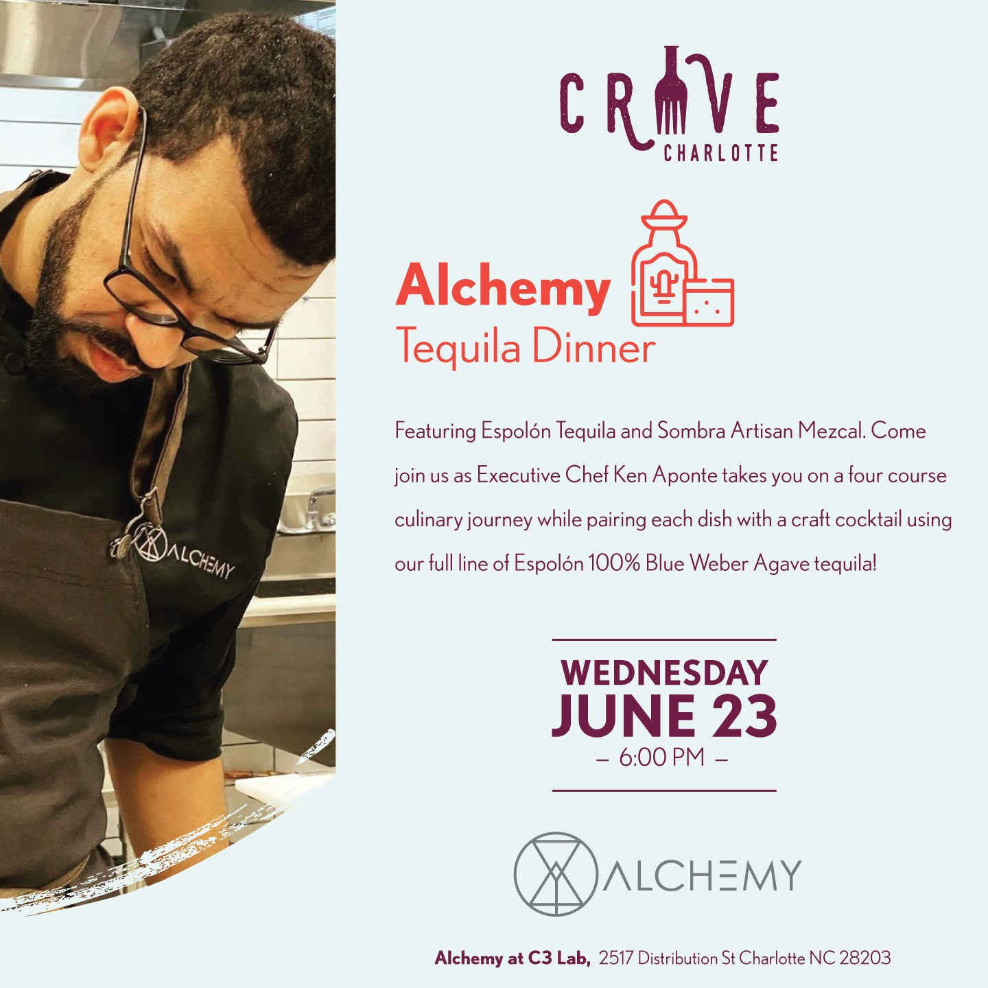 More Info for Crave Charlotte - Alchemy Tequila Dinner - Featuring Espolon Tequila and Somra Artisan Mezcal