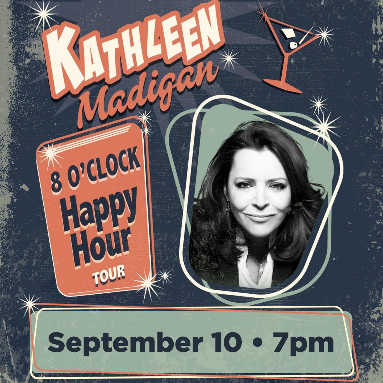 Kathleen Madigan: 8 O'Clock Happy Hour Tour