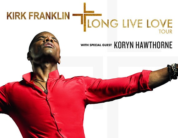 More Info for Kirk Franklin: The Long Live Love Tour