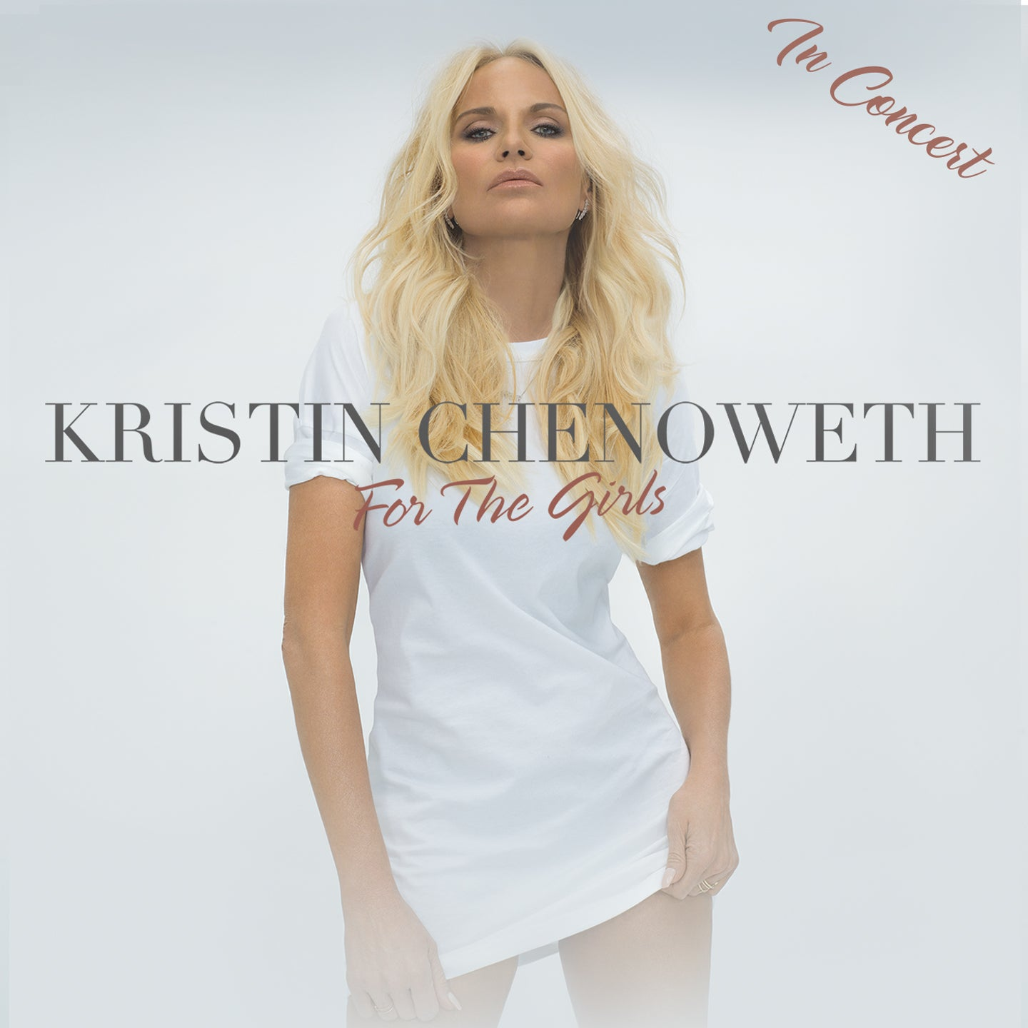 Kristin Chenoweth In Concert - For The Girls
