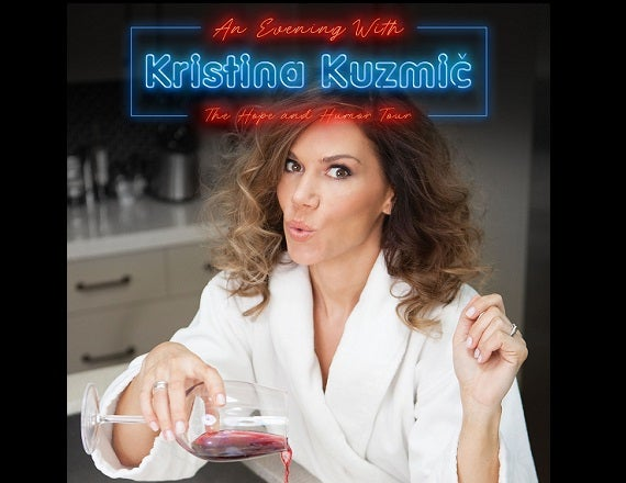More Info for An Evening with Kristina Kuzmic: The Hope and Humor Tour