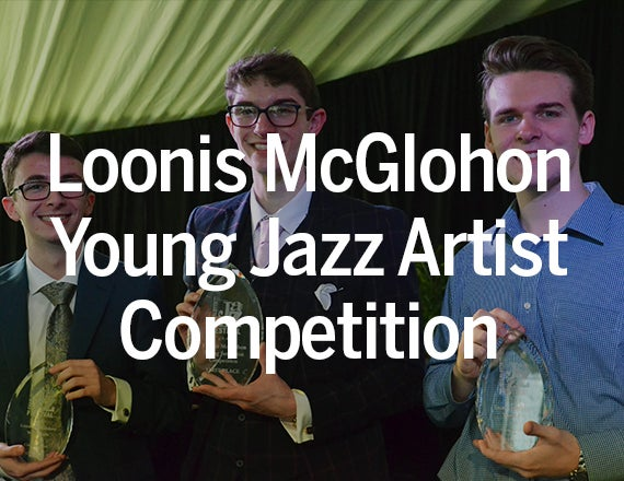 More Info for Loonis McGlohon Young Jazz Artist Competition