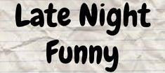 Late-Night-Funny_235.jpg