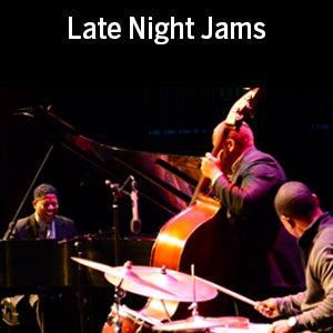 Late Night Jams | Blumenthal Performing Arts  Latenight