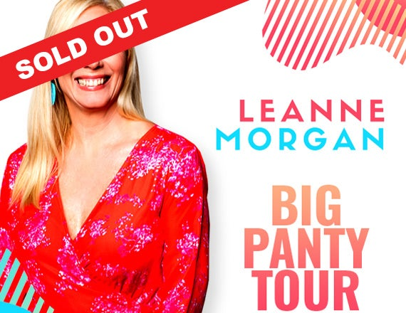 More Info for Leanne Morgan: The Big Panty Tour