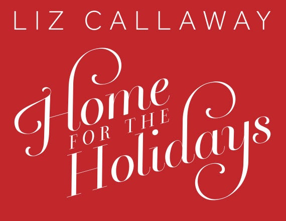 More Info for Liz Callaway: Home for the Holidays