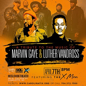A Tribute to the Music of Marvin Gaye and Luther Vandross