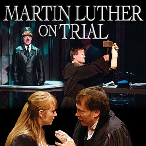 Martin Luther On Trial