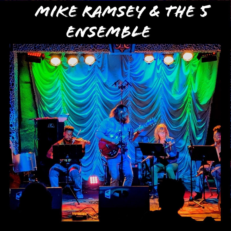 Mike Ramsey & The 5 Ensemble