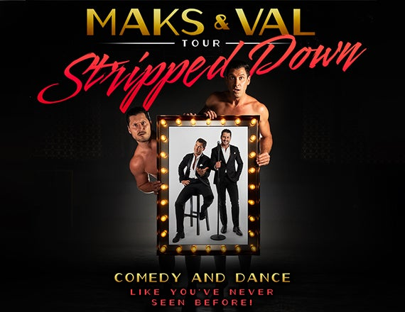 More Info for Maks and Val - Stripped Down Tour