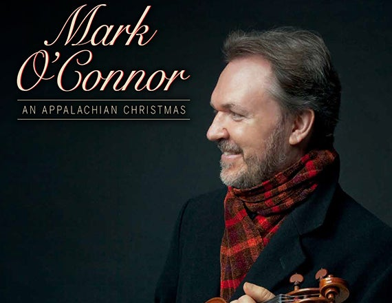 More Info for Mark O'Connor's An Appalachian Christmas