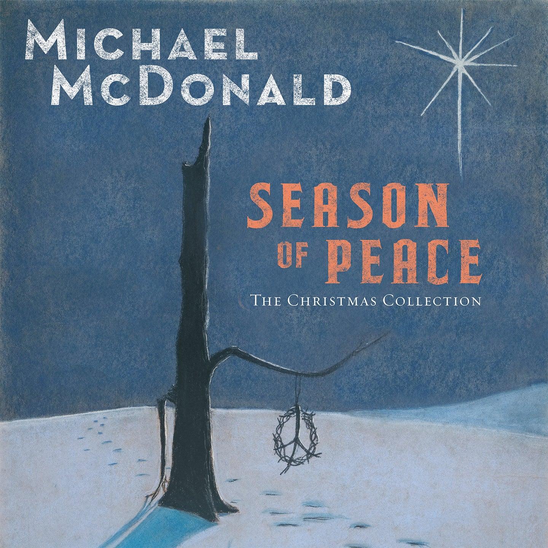 Michael McDonald Season of Peace Holiday & Hits