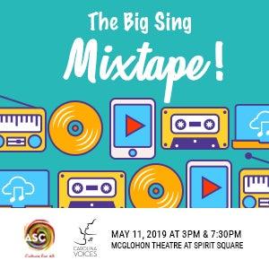 Carolina Voices: The Big Sing: Mixtape!