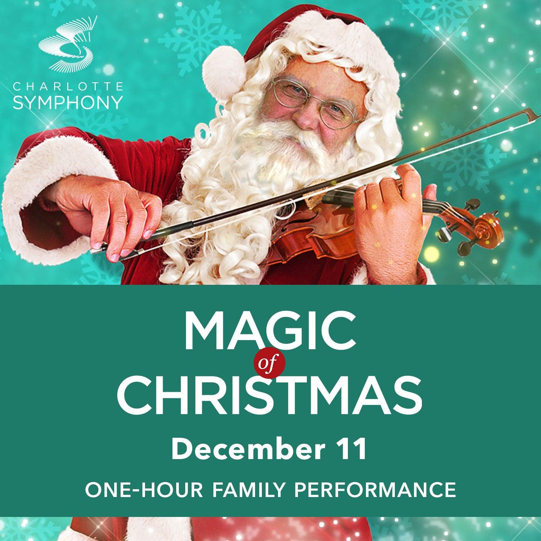 Magic of Christmas: Family Show