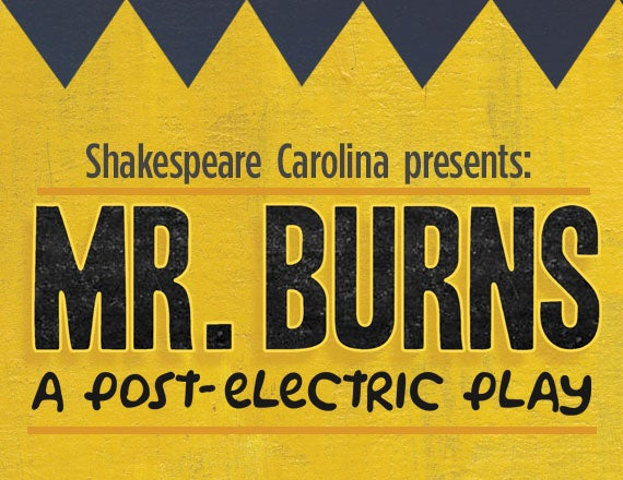 More Info for Mr. Burns: A Post Electric Play