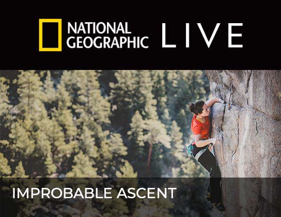 More Info for National Geographic Live: Improbable Ascent