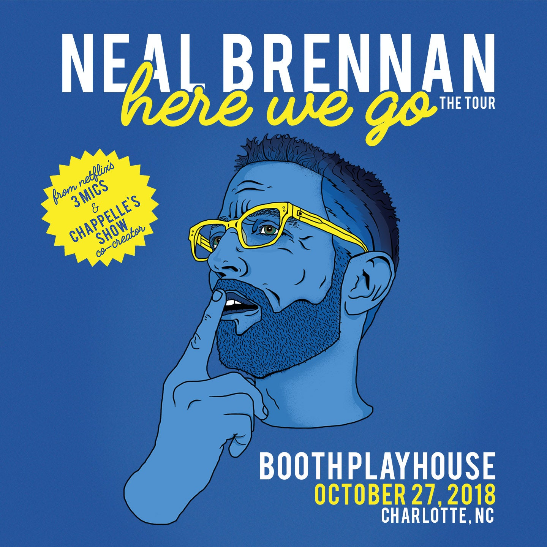 Neal Brennan - Here We Go Tour