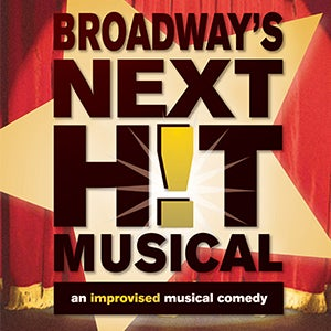 More Info for BROADWAY'S NEXT H!T MUSICAL-- three reasons why you will want to see this show