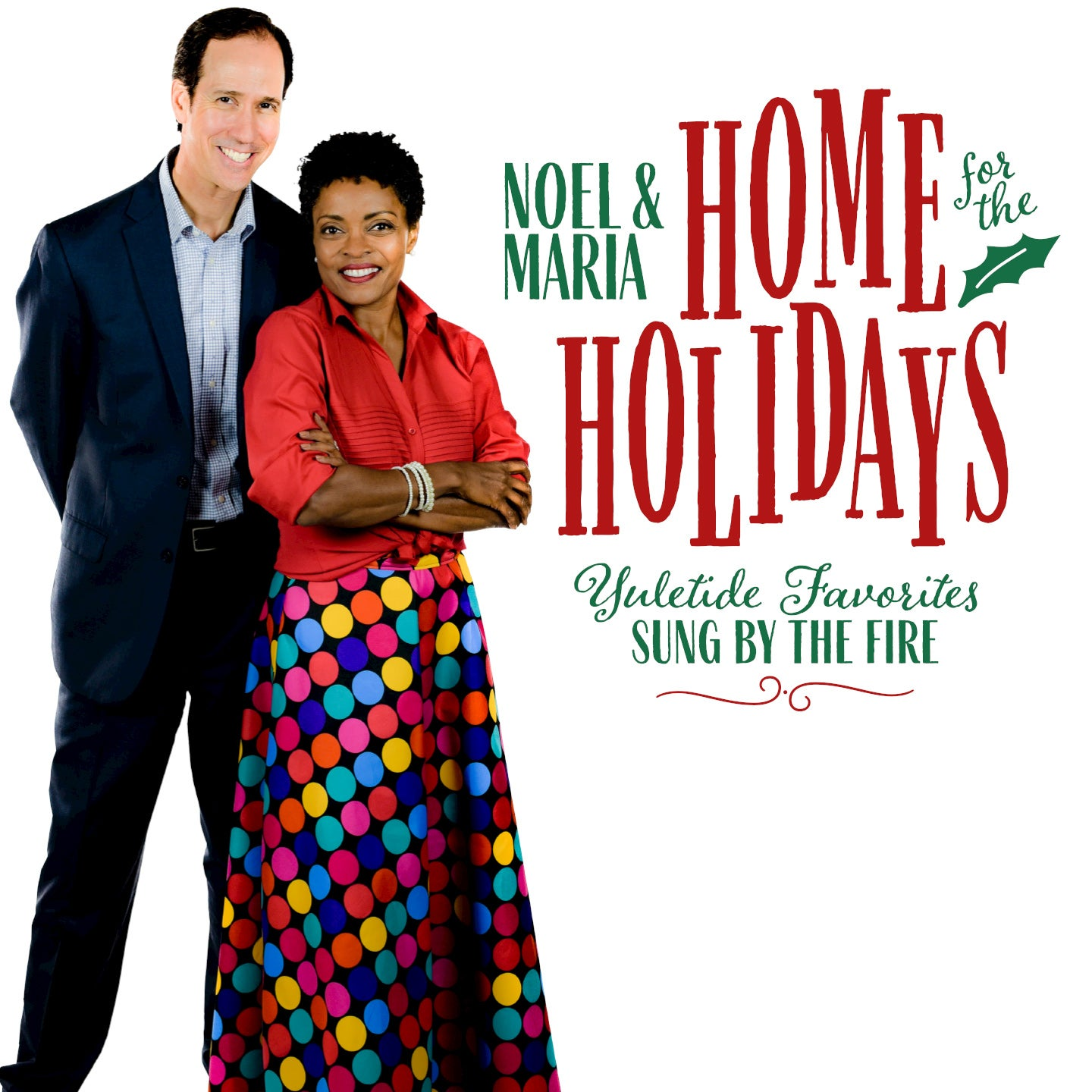 Noel and Maria: Home for the Holidays