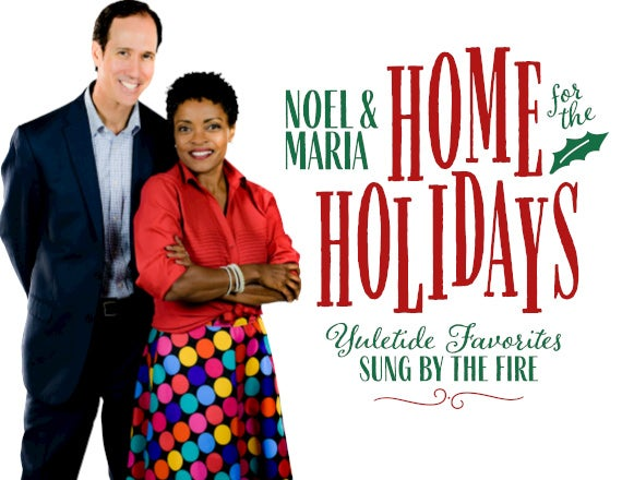 More Info for Noel and Maria: Home for the Holidays