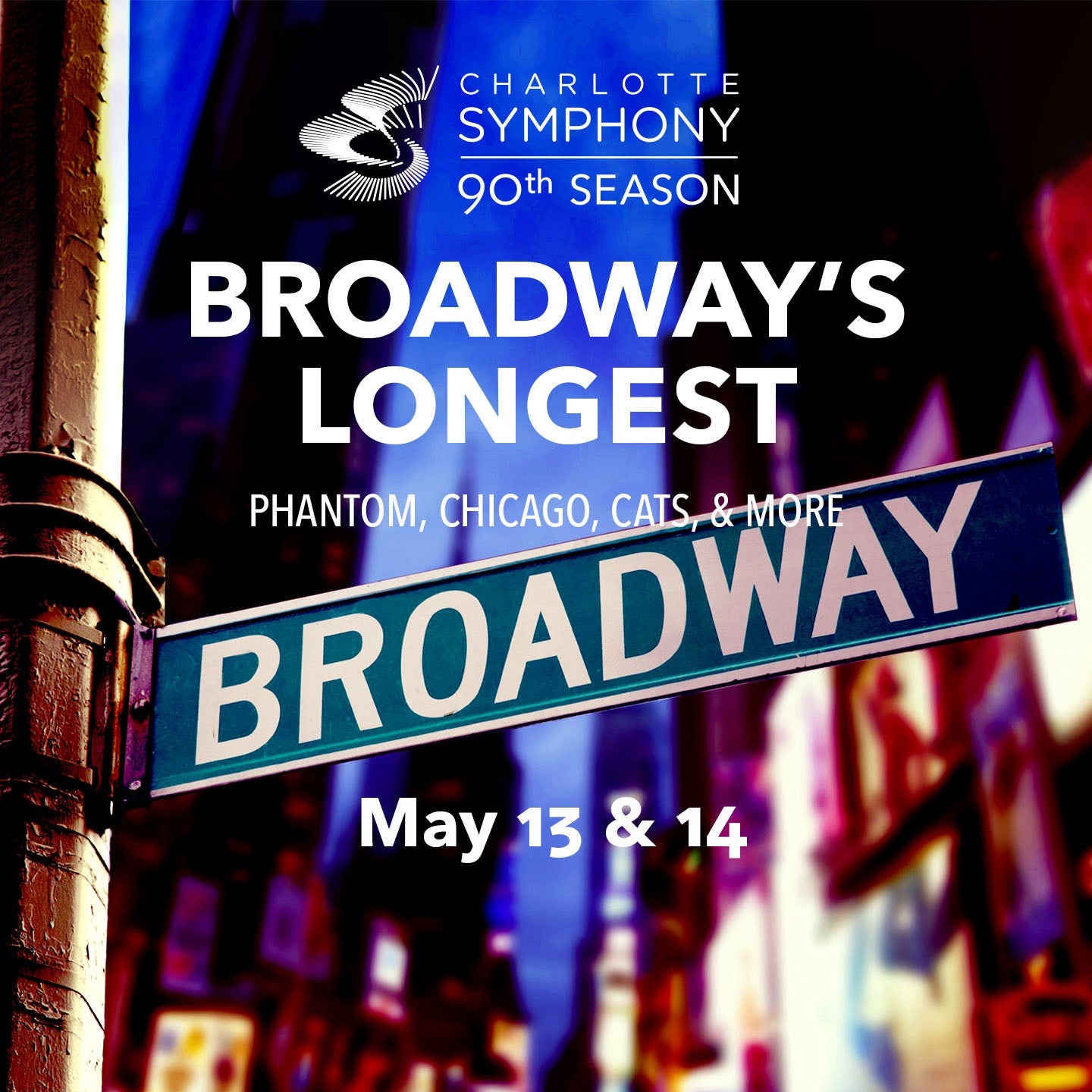 Charlotte Symphony Orchestra presents Broadway's Longest: Phantom, Chicago, Cats, & More