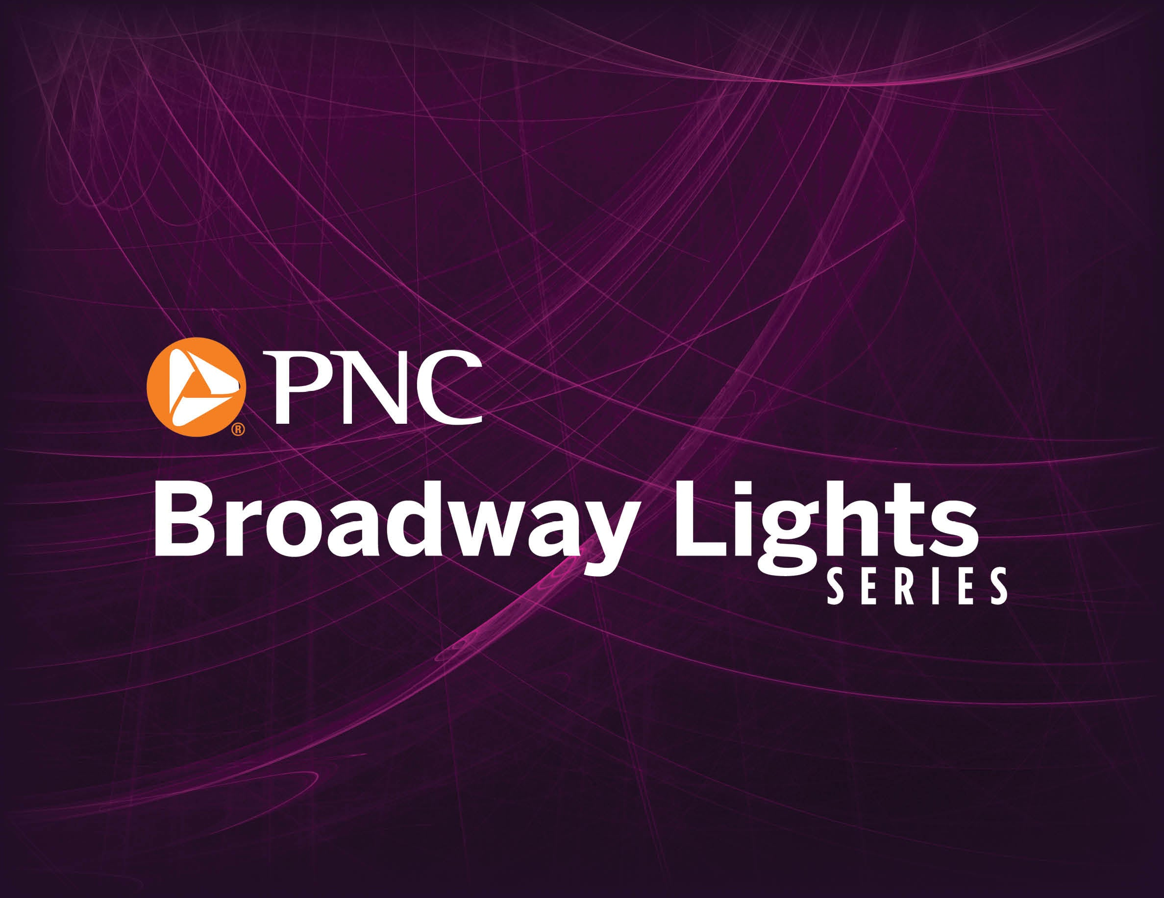 More Info for Test Your Broadway Smarts: PNC Broadway Lights Series Edition