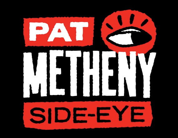 More Info for Pat Metheny: Side-Eye