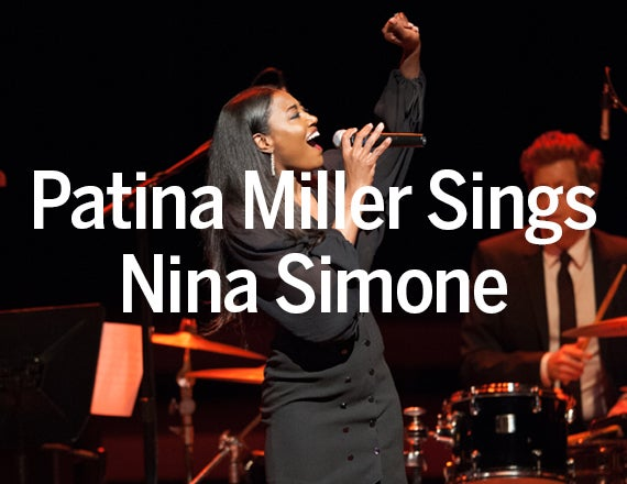 More Info for Patina Miller Sings Nina Simone
