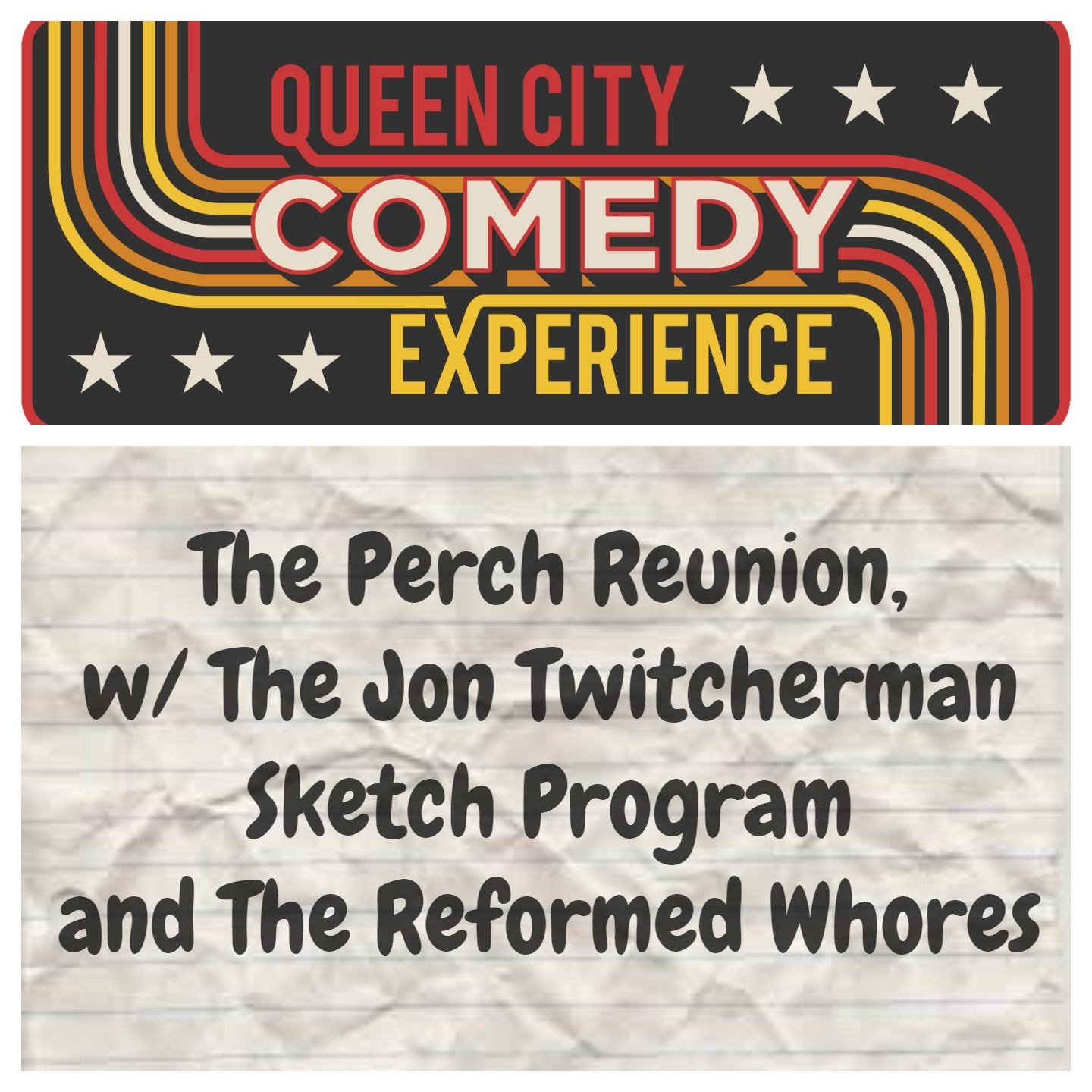 The Perch Reunion w/ Reformed Whores and The Jon Twitcherman Sketch Program