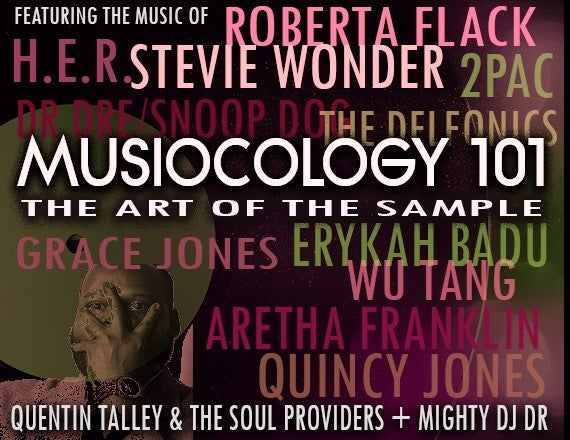 More Info for Musicology 101: The Art of The Sample: The Soul of Hip Hop