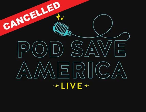 More Info for Pod Save America: LIVE