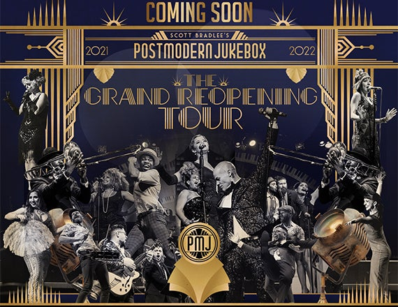 More Info for Postmodern Jukebox: The Grand Reopening Tour
