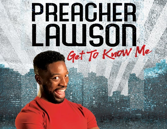 More Info for Preacher Lawson