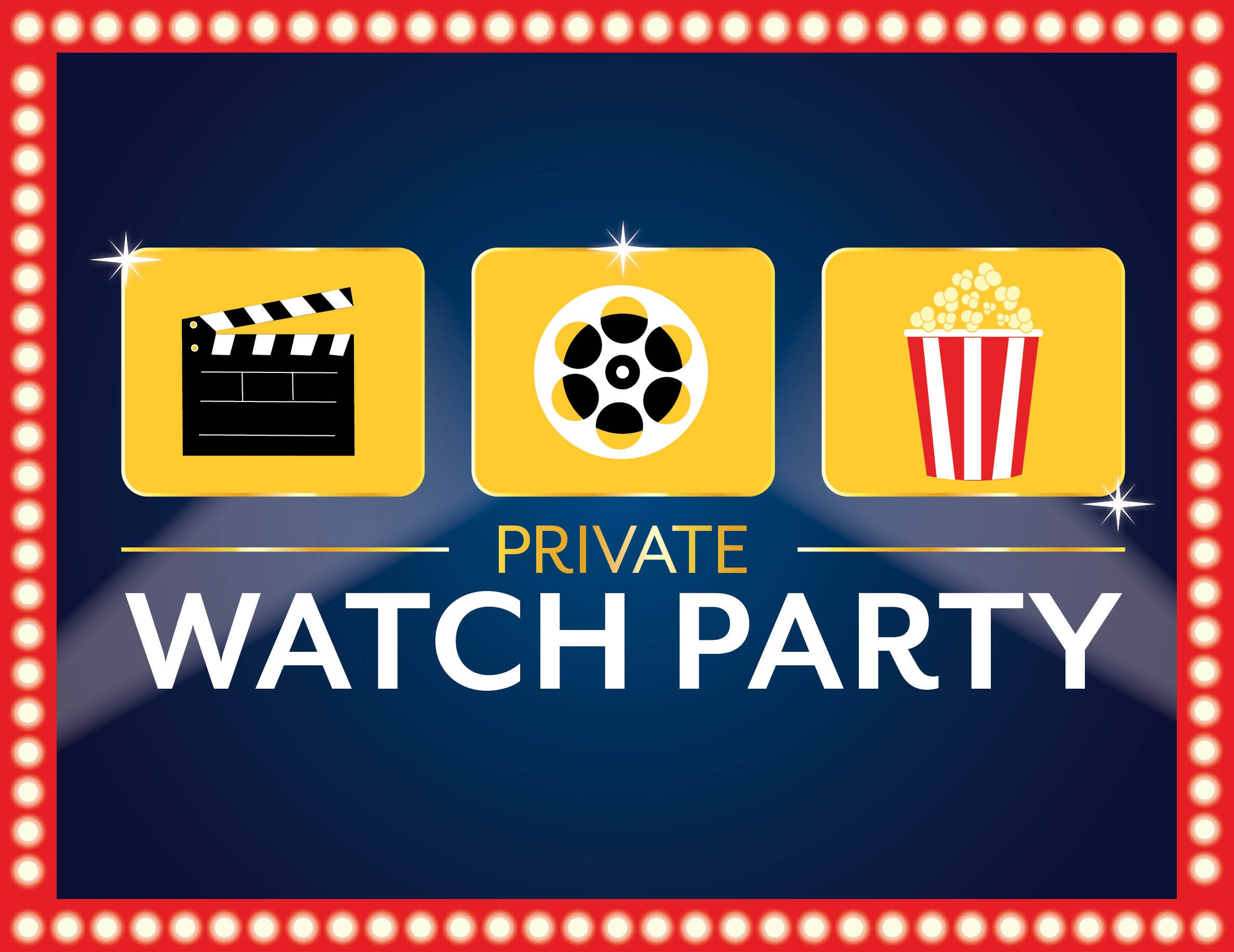 More Info for Private Watch Party
